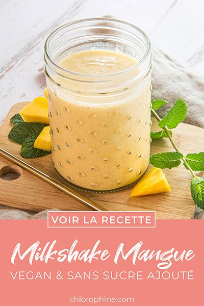 Partager la recette de milkshake vegan à la mangue sans sucre ajouté sur Pinterest